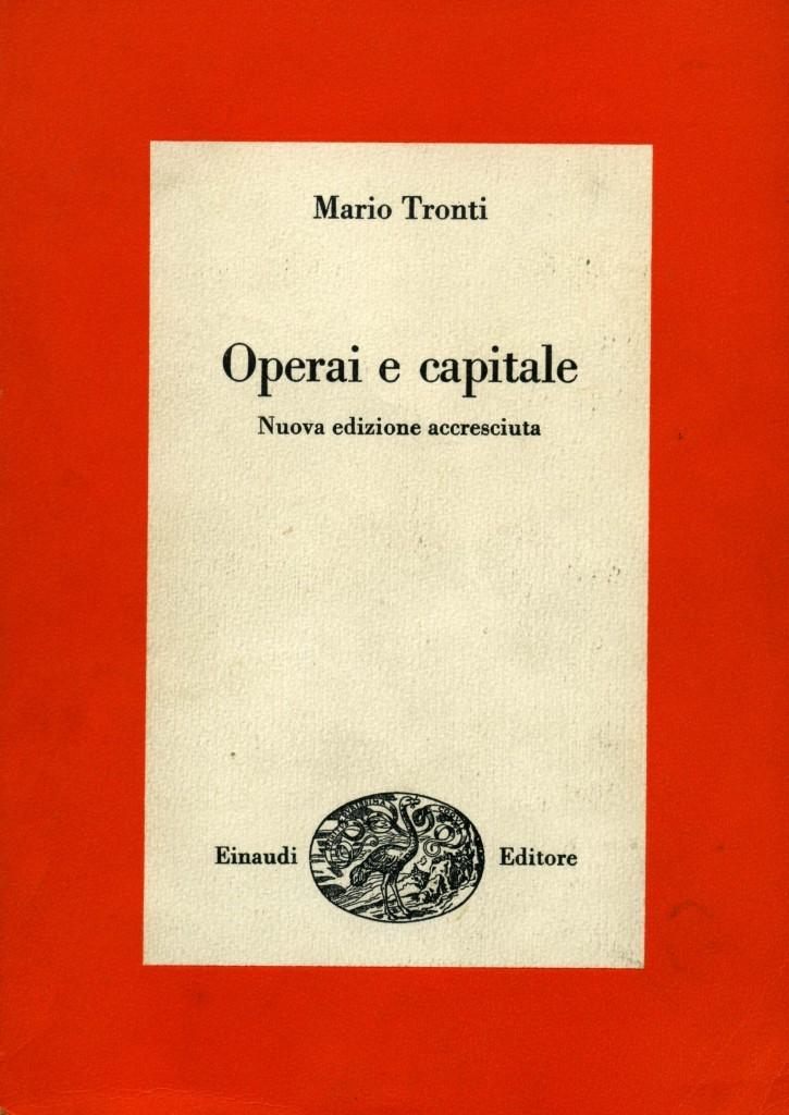 Operai e capitale di Mario Tronti