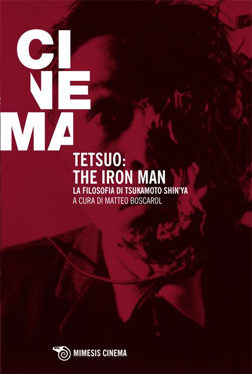 """Tetsuo, the iron man"""